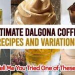 Ultimate Dalgona Coffee Recipes and Variations