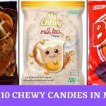 Top Chewy Candies In Malaysia